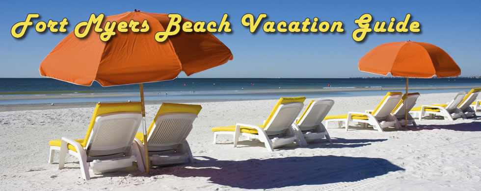 Fort Myers Beach Vacation and Travel Guide