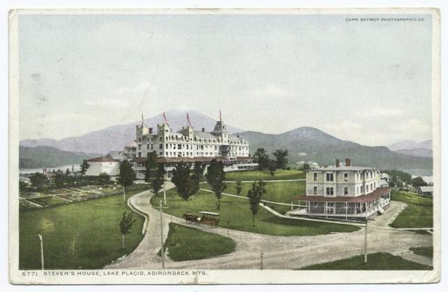 Stevens House, Lake Placid, N. Y.